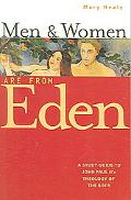 Men And Women Are From Eden A Study Guide to John Paul II's Theology of the Body