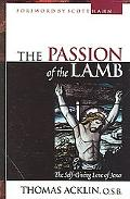 Passion of the Lamb God's Love Poured Out in Jesus
