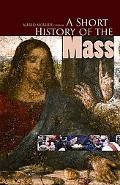 Short History of the Mass