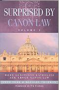Surprised by Canon Law, Volume 2