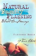 Natural Family Planning Blessed Our Marriage 19 True Stories