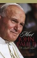 Meet John Paul II