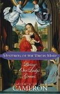 Mysteries of the Virgin Mary : Living Our Lady's Graces