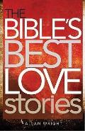 Bible's Best Love Stories