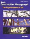 Basic Construction Management The Superintendent's Job
