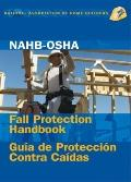 Nahb-OSHA Fall Protection Handbook, English-Spanish
