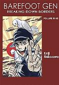 Barefoot Gen Volume 9: Breaking Through Borders