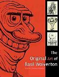 Original Art of Basil Wolverton