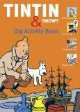 The Tintin & Snowy Big Activity Book