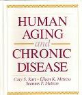Human Aging and Chronic Disease