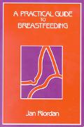 Practical Guide to Breastfeeding
