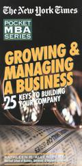 Growing and Managing a Business: 25 Keys to Building Your Company - Kathleen R. Allen - Pape...
