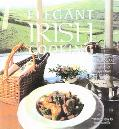 Elegant Irish Cooking Recipes from the World's Foremost Irish Chefs