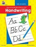 Beginning Modern Manuscript Handwriting Skill Builder (Handwriting Skill Builders)