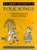 Folk Songs from Century: Larry Sitsky