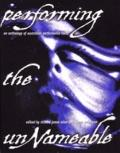 Performing the Unnameable: An Anthology of Australian Performance Texts