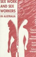 Sex Work and Sex Workers in Australia