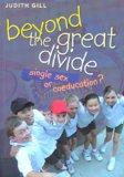 Beyond the Great Divide: Coeducation or Single-Sex?