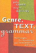 Genre, Text, Grammar Technologies for Teaching And Assessing Writing