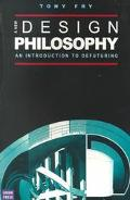 New Design Philosophy An Introduction to Defuturing