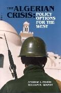 Algerian Crisis Policy Options for the West Policy Options for the West