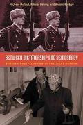 Between Dictatorship and Democracy Russian Post-Communist Political Reform