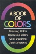 Book of Colors Matching Colors, Combining Colors, Color Designing, Color Decorating