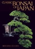 Classic Bonsai of Japan - Nippon Bonsai Association
