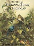 The Atlas of Breeding Birds of Michigan