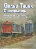 Grand Trunk Corporation Canadian National Railways in the United States, 1971-1992