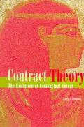 Contract Theory The Evolution of Contractual Intent