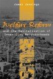 Welfare Reform and the Revitalization of Inner City Neighborhoods (Black American and Diaspo...