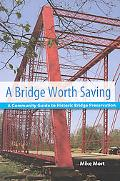 A Bridge Worth Saving