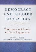Democracy and Higher Education : Traditions and Stories of Civic Engagement