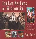 Indian Nations of Wisconsin Histories of Endurance and Renewal