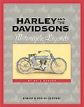 Harley and the Davidsons Motorcycle Legends