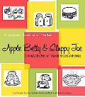 Apple Betty and Sloppy Joe Stirring Up the Past With Family Recipes and Stories