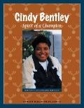 Cindy Bentley : Spirit of a Champion