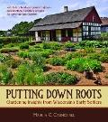 Putting down Roots : Gardening Insights from Wisconsin's Early Settlers