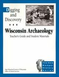 Digging and Discovery, Teachers Guide and Student Materials, 2nd Edition, on CD : Wisconsin ...