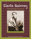 Electa Quinney : Stockbridge Teacher