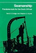 Seamanship Fundamentals for the Deck Officer
