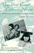 Far East Comes Near Autobiographical Accounts of Southeast Asian Students in America