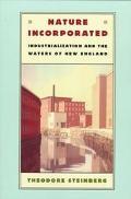 Nature Incorporated Industrialization and the Waters of New England