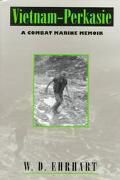Vietnam-Perkasie A Combat Marine Memoir