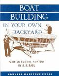 Boatbuilding in Your Own Back Yard