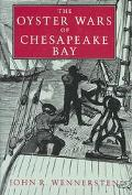 Oyster Wars of Chesapeake Bay