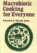Macrobiotic Cooking for Everyone