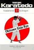 Traditional Karate-Do: Okinawa Goju-Ryu, Vol. 2 - Morio Higaonna - Paperback