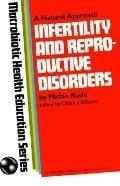 Infertility and Reproductive Disorders - Aveline Kushi - Paperback